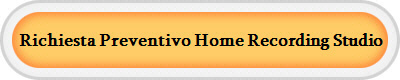 Richiesta Preventivo Home Recording Studio